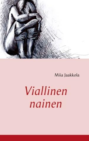Viallinen nainen Miia Jaakkola