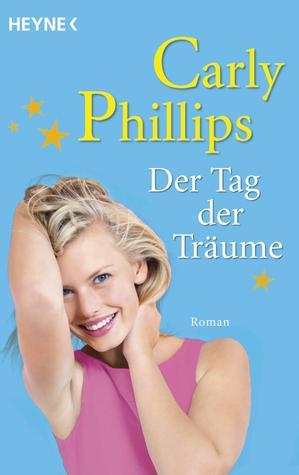 Der Tag der Träume (Chandler Brothers, #2) Carly Phillips