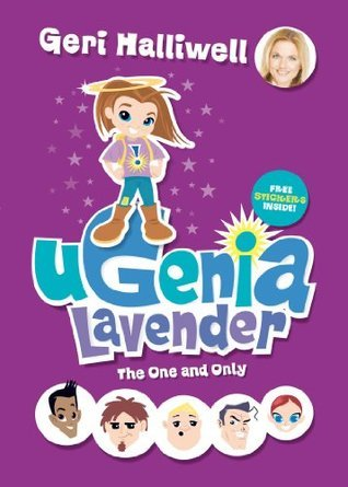 Ugenia Lavender The One And Only Geri Halliwell