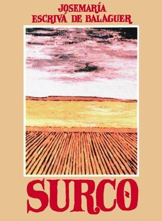 Surco  by  Josemaría Escrivá de Balaguer
