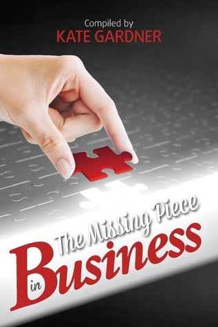 The Missing Piece in Business Kate Gardner