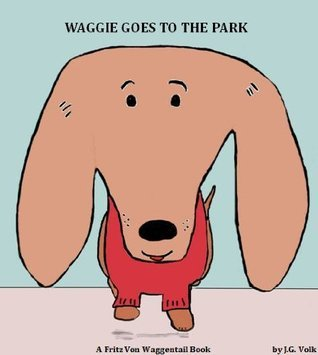 Waggie Goes to the Park J.G. Volk