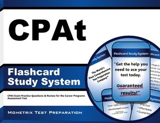 CPAt Flashcard Study System: CPAt Exam Practice Questions & Review for the Career Programs Assessment Test  by  Cpat Exam Secrets Test Prep Team