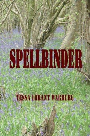 SPELLBINDER  by  Tessa Lorant Warburg