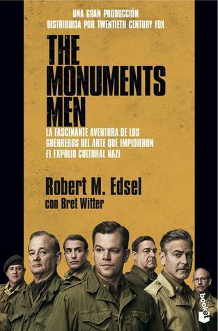 The Monuments Men Robert M. Edsel