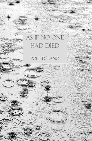 As If No One Had Died  by  Poli Delano