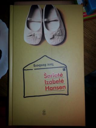 Šarlotė Izabelė Hansen  by  Tore Renberg