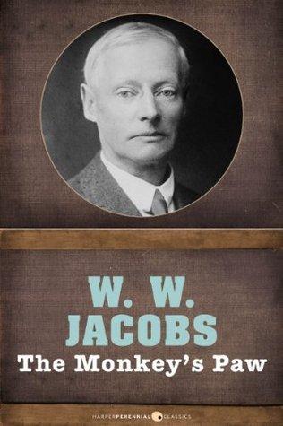 The Monkeys Paw: Short Story W.W. Jacobs