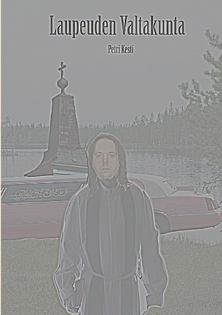 Laupeuden Valtakunta  by  Petri Kesti