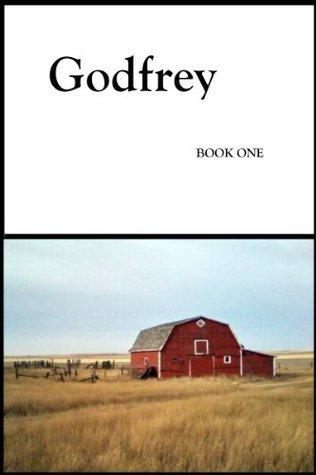 Godfrey: Book One Adrien Leduc