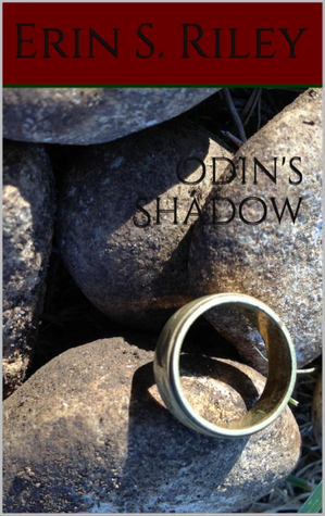 Odins Shadow  (Odins Shadow #1) Erin S. Riley