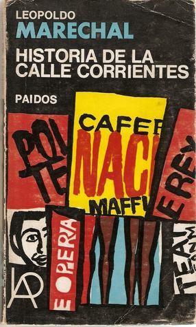 Historia de la calle Corrientes  by  Leopoldo Marechal