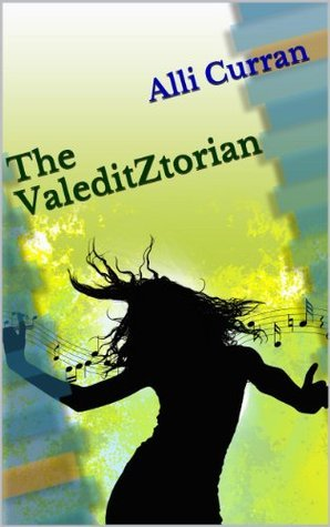 The Valeditztorian  by  Alli Curran