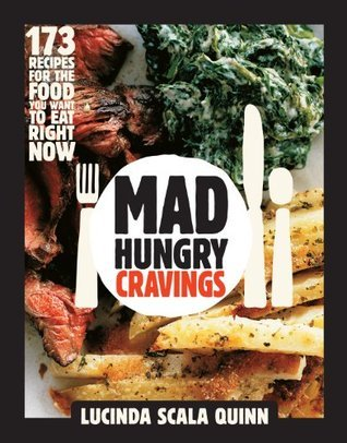 Mad Hungry Cravings Lucinda Scala Quinn