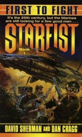 Starfist: First to Fight: Starfist 1 David Sherman
