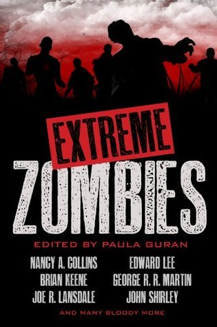 Extreme Zombies  by  Nancy A. Collins