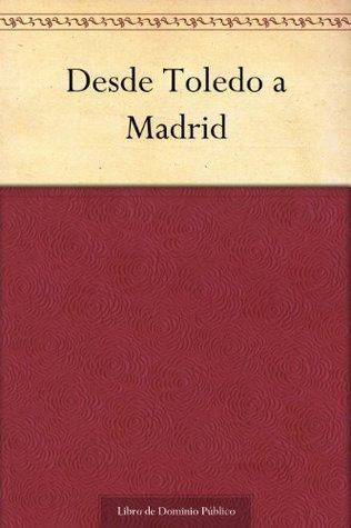 Desde Toledo a Madrid Tirso de Molina