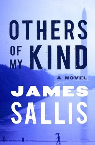 Others of My Kind: A Novel  by  James Sallis