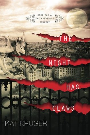 The Night Has Claws  by  Kat Kruger