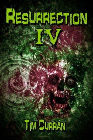 Resurrection #4- Horror Series Tim Curran