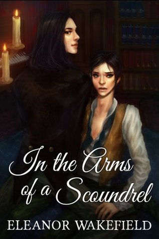 In the Arms of a Scoundrel Eleanor Wakefield