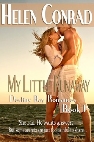My Little Runaway (Destiny Bay Romances-Forever Yours #1)  by  Helen Conrad