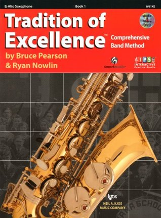 W61XE - Tradition of Excellence Book 1 Alto Saxophone Bruce Pearson