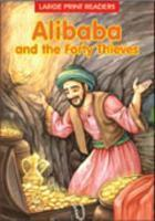 ALIBABA AND THE FORTY THIEVES  by  Anonymous