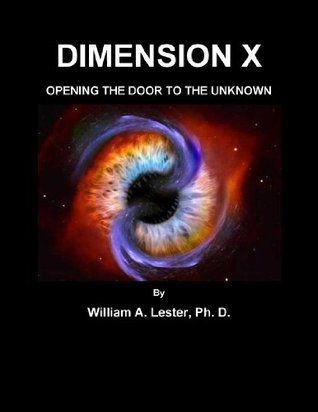Dimension X: Opening the Door to the Unknown William Lester