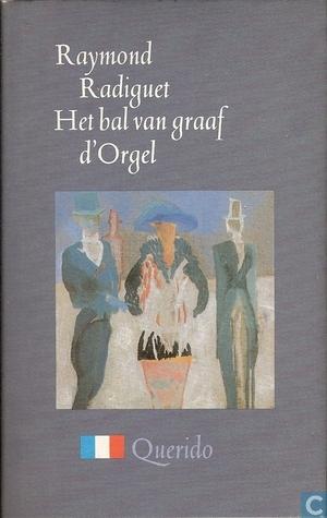 Het Bal van de Graaf d`Orgel  by  Raymond Radiguet
