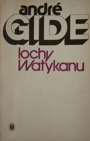 Lochy Watykanu  by  André Gide