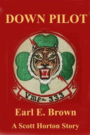 Down Pilot Earl E. Brown