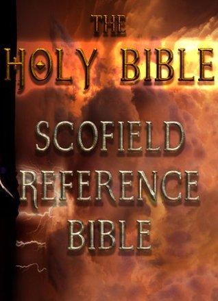 The Holy Bible : Scofield Reference Bible Better Bible Bureau