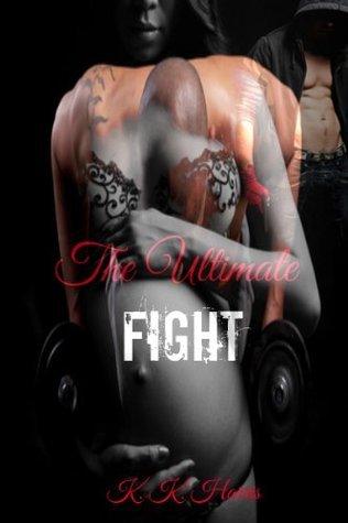 The Ultimate Fight K.  Harris