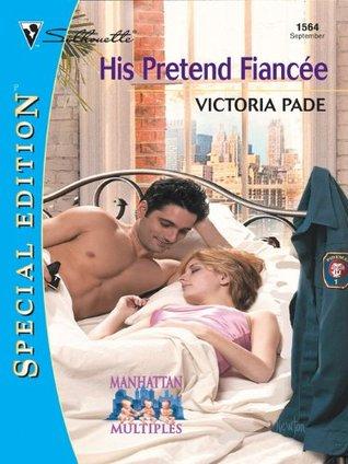 His Pretend Fiancee  by  Victoria Pade