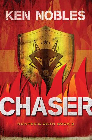 Chaser (Hunters Oath, #2)  by  Ken Nobles