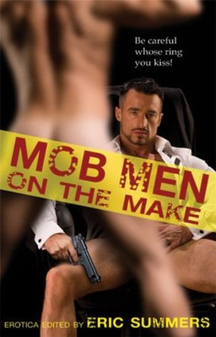 Mob Men on the Make  by  Eric Summers