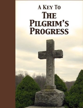 A Key to The Pilgrims Progress Andronicus Anonymous