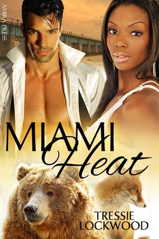 Miami Heat (Urban Heat, #3) Tressie Lockwood