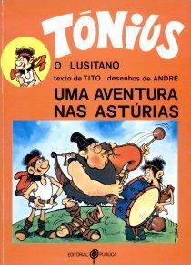 Tónius, o lusitano: uma aventura nas Astúrias Fernando Tito
