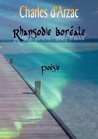 Rhapsodie boréale  by  Charles DArzac