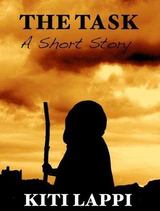The Task - A Short Fantasy  by  Kiti Lappi