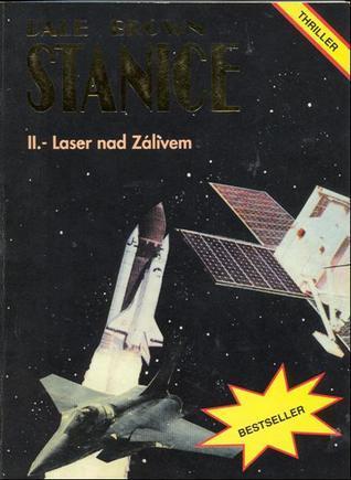 Laser nad zálivem (Stanice, #2) Dale Brown