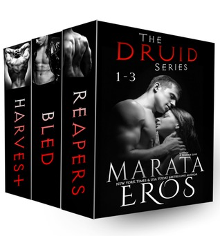The Druid Series, Volumes 1-3: Reapers, Bled & Harvest  by  Marata Eros