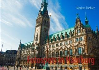 Fotospots in Hamburg: Zur richtigen Zeit am richtigen Ort  by  Markus Tischler
