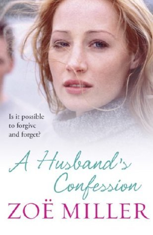 A Husbands Confession  by  Zoe Miller