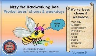 Bizzy the Hardworking Bee (Honeybee Series, #8)  by  Jeanette Vuuren