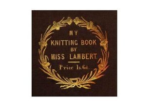 My Knitting Book By Ms. Lambert Miss Lambert