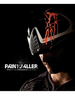 PAINTBALLER, The paintball Book Rich Telford