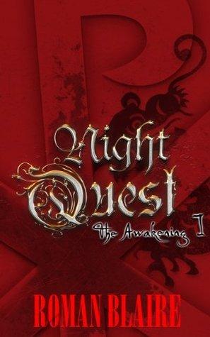 NightQuest I: The Awakening  by  Roman Blaire